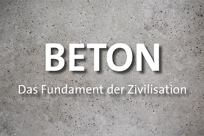 Film Beton Das Fundament der Zivilisation web